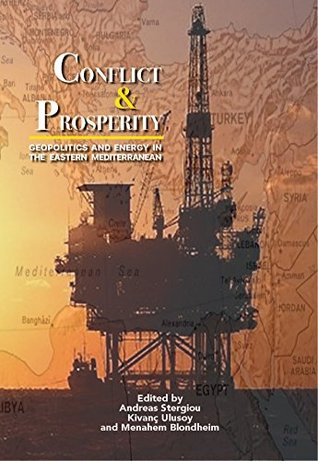 Conflict & Prosperity: Geopolitics and Energy in the Eastern Mediterranean