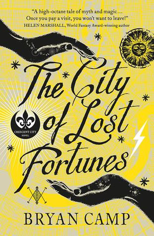 The City of Lost Fortunes by Bryan Camp