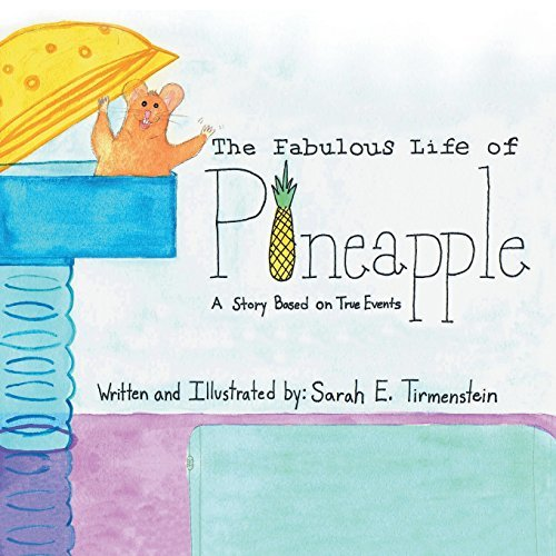 The Fabulous Life of Pineapple: A Story Based on True Events