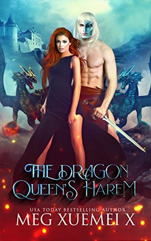 The Dragon Queen's Harem (The Cursed Dragon Queen And Her Mates, #2)