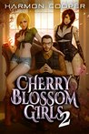 Cherry Blossom Girls 2 (Cherry Blossom Girls #2)