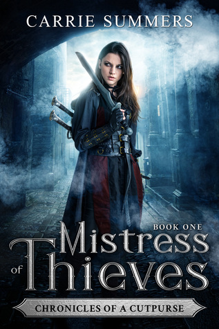 Mistress of Thieves (Chronicles of a Cutpurse #1)