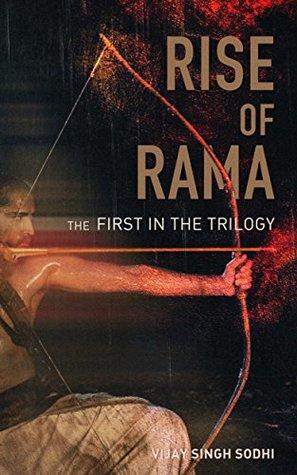 The Rise of Rama (The Ramayana Epics Book 1) by Vijay Singh