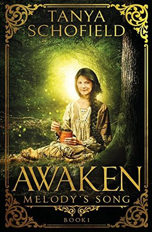 Awaken: Melody's Song Book 1