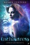 Enchantress (Giver of Life Trilogy, #2)