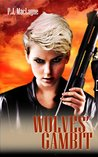 Wolves' Gambit (The Free Wolves, #3)