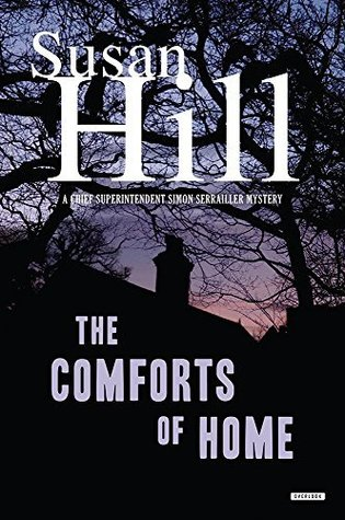 The Comforts Of Home Simon Serrailler 9 By Susan Hill