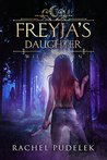 Freyja's Daughter (Wild Women, #1)