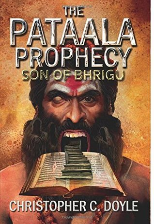 Son of Bhrigu (The Pataala Prophecy, #1)