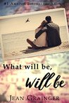 What Will Be Will Be (The Carmel Sheehan Series)