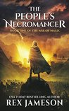 The People's Necromancer (The Age of Magic, #1)
