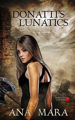 Donatti's Lunatics