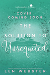 The Solution to Unrequited (The Science of Unrequited, #2)
