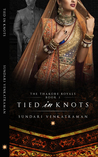 Tied in Knots (The Thakore Royals, #2)