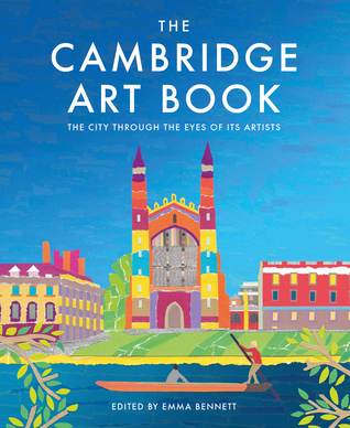 The Cambridge Art Book: The city through the eyes of its artists