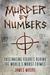 Murder by Numbers: Fascinat...