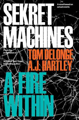 A Fire Within (Sekret Machines #2)