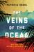 The Veins of the Ocean: A N...