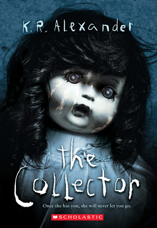 The Collector by K R  Alexander
