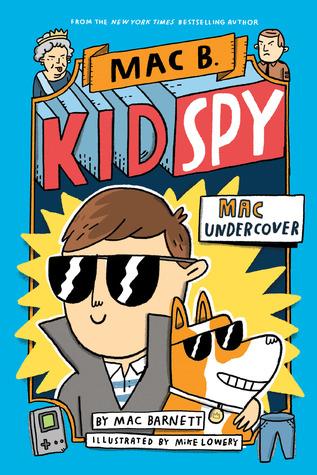Mac Undercover by Mac Barnett