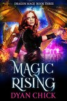Magic Rising (Dragon Mage Book 3)