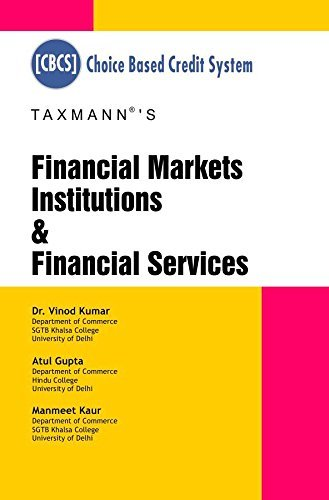 Financial Markets Institutions & Financial Services [Choice Based Credit System (CBCS)]