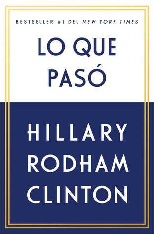 What Happened por Hillary Rodham Clinton