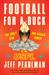 Football for a Buck: The Cr...
