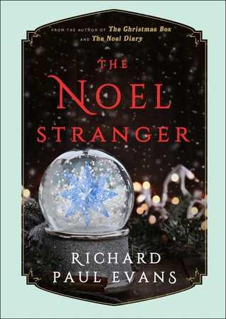 The Noel Stranger (The Noel Collection, #2)