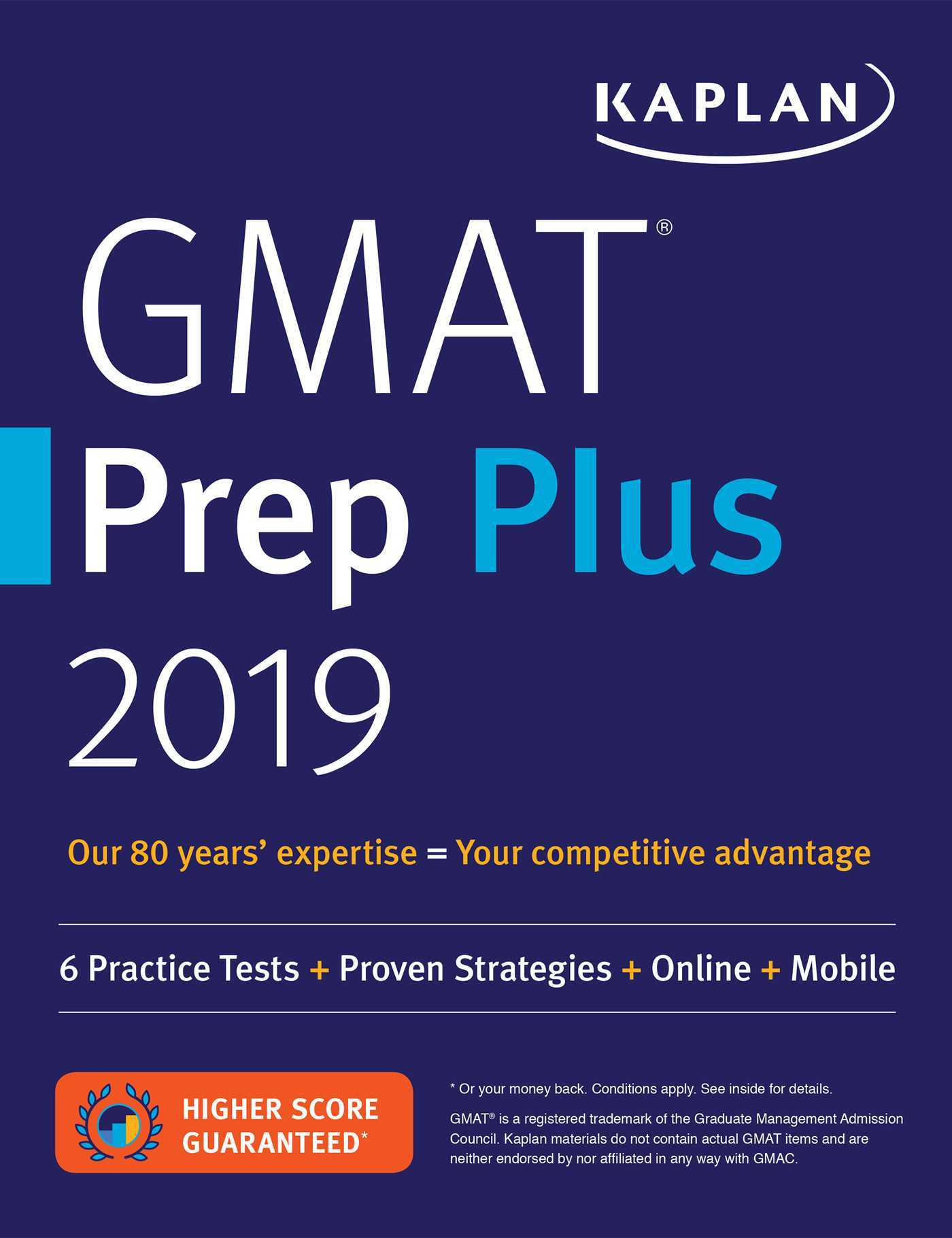 GMAT Prep Plus 2019: 6 Practice Tests + Proven Strategies + Online + Mobile