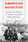 American Detective: Behind the Scenes of Famous Criminal Investigations