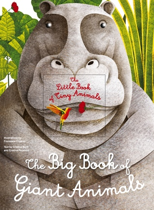 The Big Book of Giant Animals, The Little Book of Tiny Animals