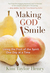 Making God Smile: Living the Fruit of the Spirit One Day at a Time