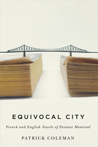Equivocal City: French and English Novels of Postw...