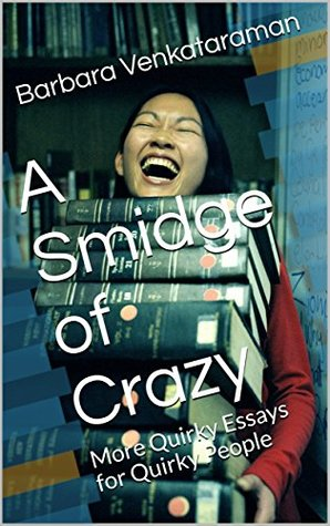 A Smidge of Crazy