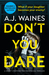 Don't You Dare by A.J. Waines