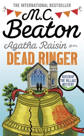 Agatha Raisin and the Dead Ringer (Agatha Raisin, #29)