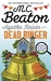 Agatha Raisin and the Dead Ringer by M.C. Beaton