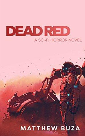 Dead Red: A Sci-Fi Horror Novel