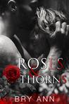 Roses & Thorns (Roses & Thorns #1)