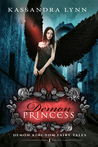 Demon Princess  (Demon Kingdom Fairy Tales, # 1)