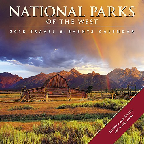 National Parks of the West 2018 Wall Calendar