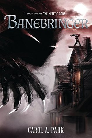 Banebringer (The Heretic Gods #1)