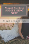 Something New (Mount Sterling #2)