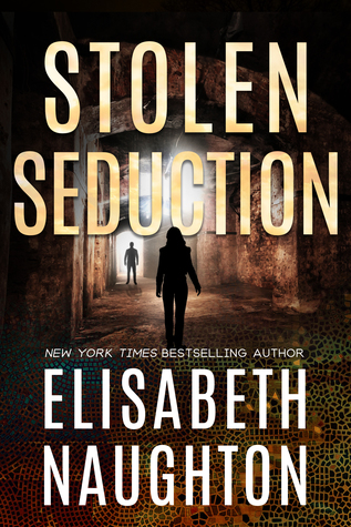 Stolen Seduction by Elisabeth Naughton