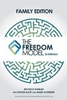 The Freedom Model for the Family