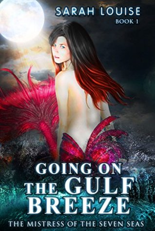 Going on the Gulf Breeze (Mistress of the Seven Seas #1)