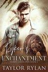 Ryker's Enchantment (Honey Creek Den #3)