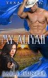 My Aliyah: Heart in Chains (Texas Heat, #2)