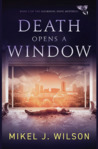 Death Opens A Window (Mourning Dove Mysteries, #2)